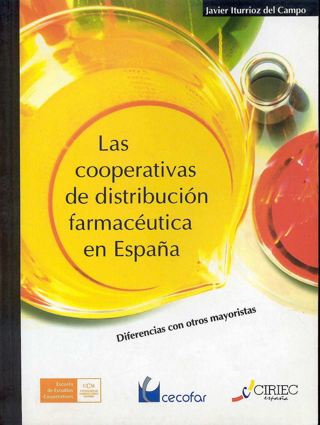 Portada del libro 9788495003300 Las Cooperativas de Distribución Farmacéutica: Diferencias con Otros Mayoristas