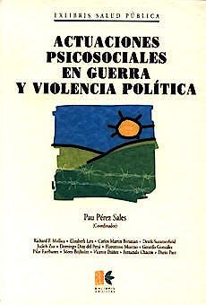 Portada del libro 9788495028082 Actuaciones Psicosociales en Guerra y Violencia Politica