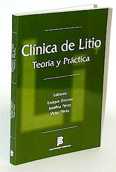 Portada del libro 9788495035141 Clinica de Litio. Teoria y Practica