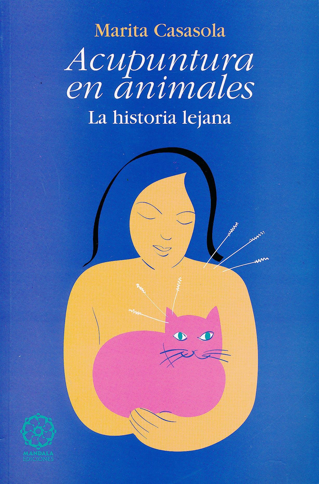 Portada del libro 9788495052117 Acupuntura en Animales. La Historia Lejana