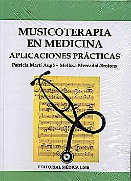 Portada del libro 9788495062482 Musicoterapia en Medicina. Aplicaciones Prácticas
