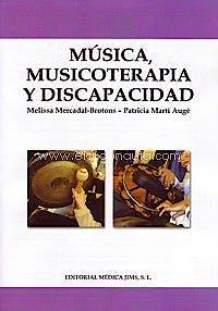 Portada del libro 9788495062611 Música, Musicoterapia y Discapacidad