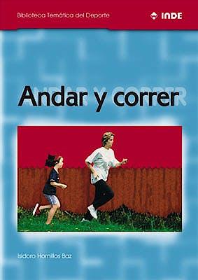 Portada del libro 9788495114105 Andar y Correr