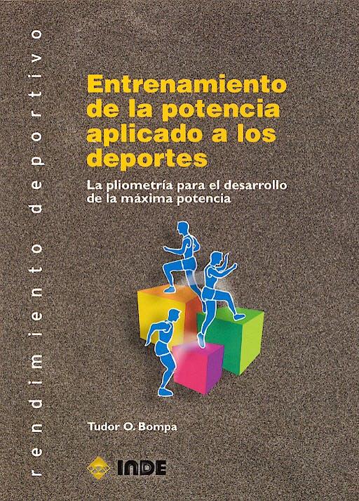 Portada del libro 9788495114723 Entrenamiento de la Potencia Aplicado a los Deportes