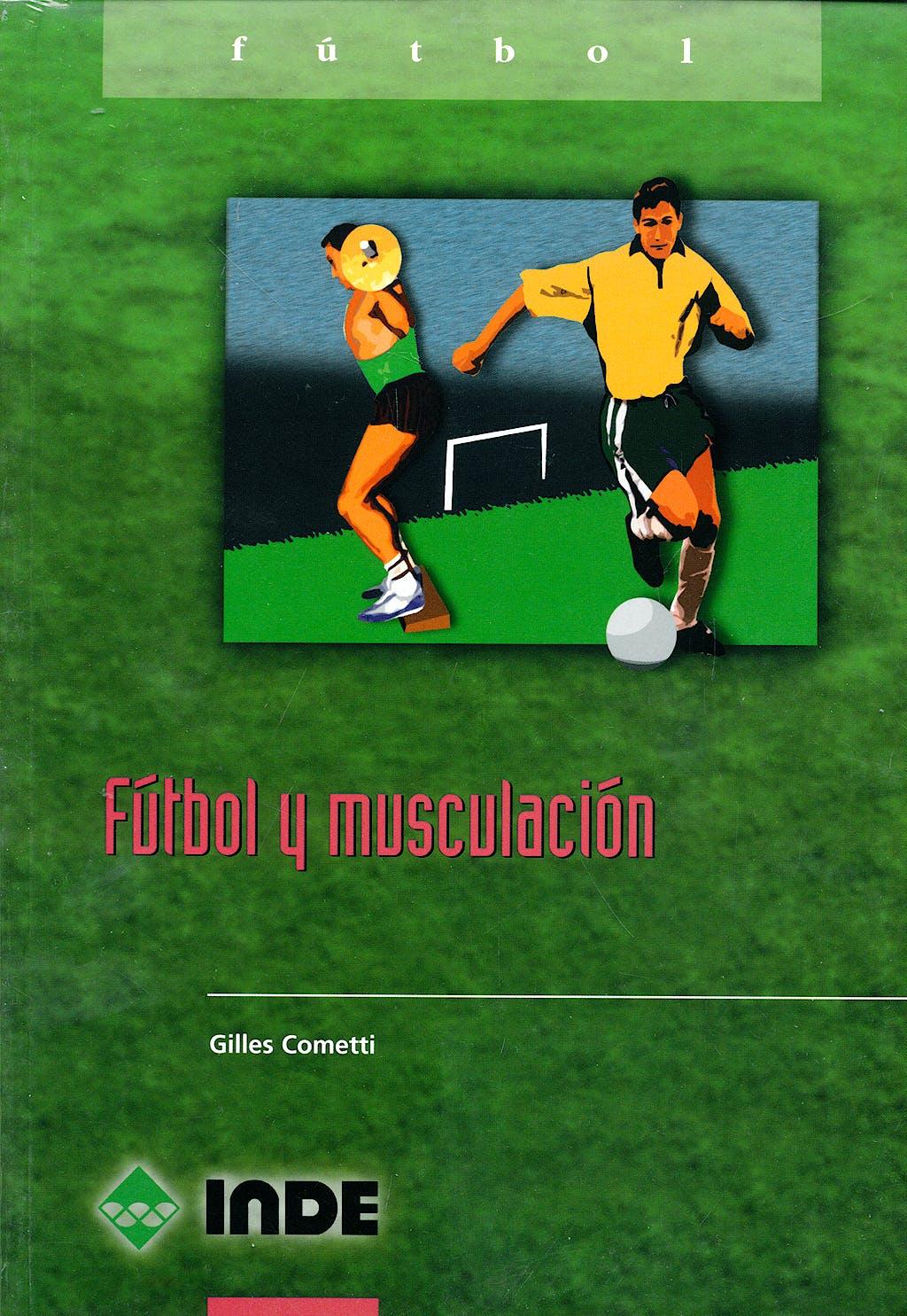 Portada del libro 9788495114907 Futbol y Musculacion