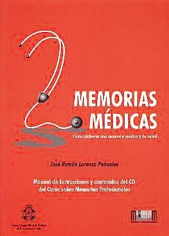 Portada del libro 9788495118707 Memorias Medicas. como Elaborar una Memoria Medica y de Salud