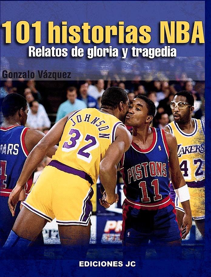 Portada del libro 9788495121998 101 Historias NBA. Relatos de Gloria y Tragedia