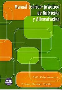 Portada del libro 9788495277008 Manual Teórico-Práctico de Nutrición y Alimentación