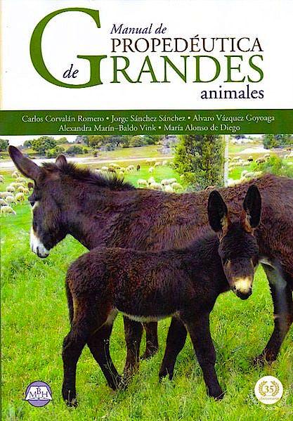 Portada del libro 9788495277206 Manual de Propedéutica de Grandes Animales