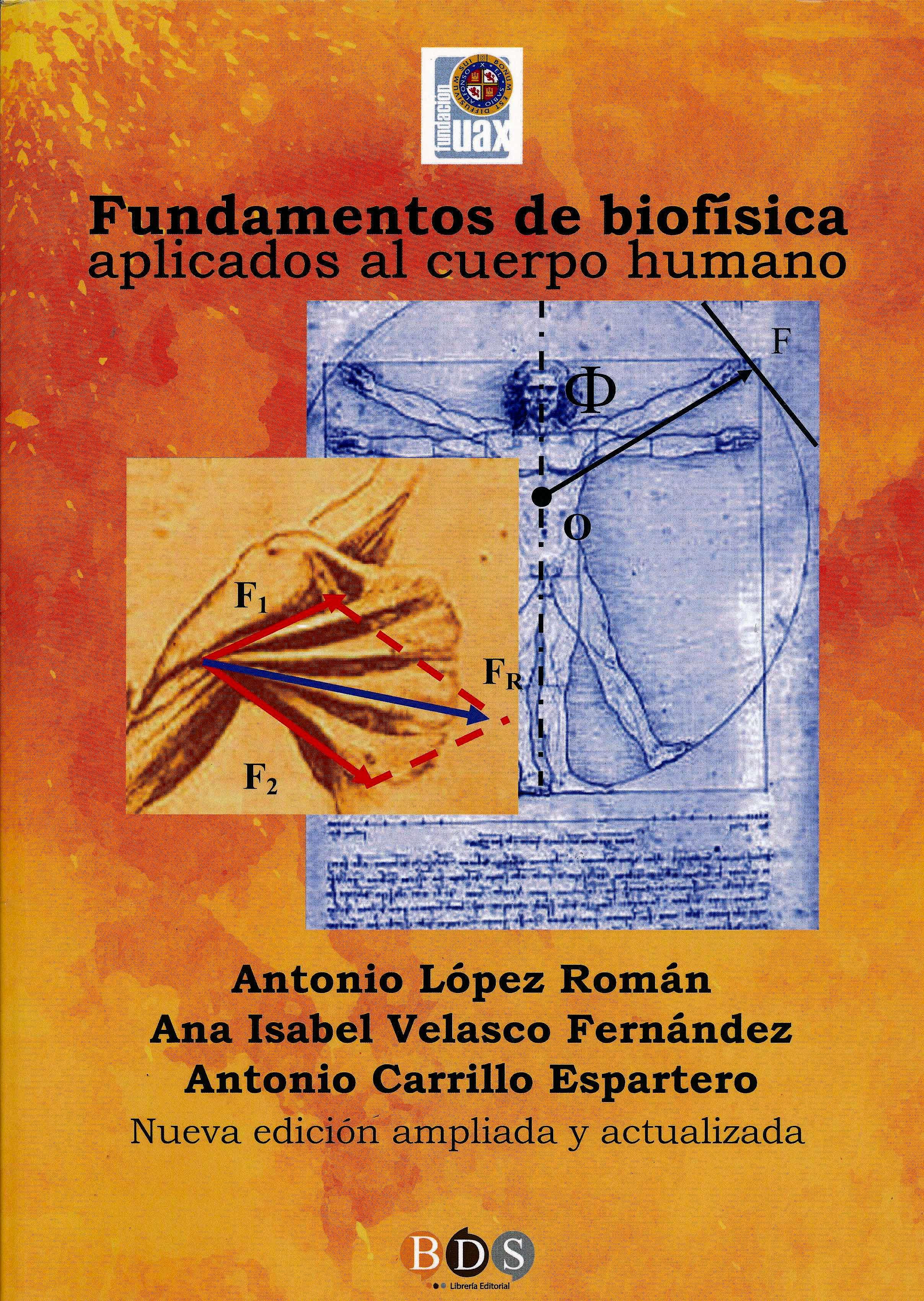 Portada del libro 9788495277657 Fundamentos de Biofísica Aplicados al Cuerpo Humano (Nueva Edición Ampliada y Actualizada)