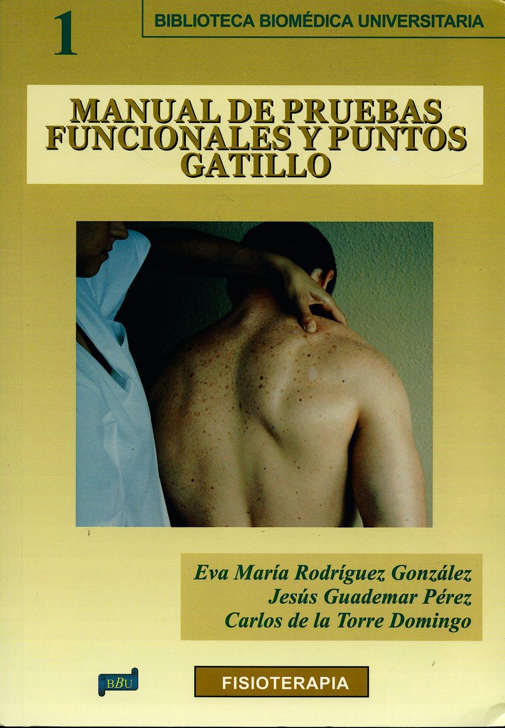 Portada del libro 9788495279613 Manual de Pruebas Funcionales y Puntos Gatillo