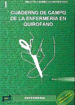 Portada del libro 9788495279712 Cuaderno de Campo de la Enfermería en Quirófano + CD-ROM