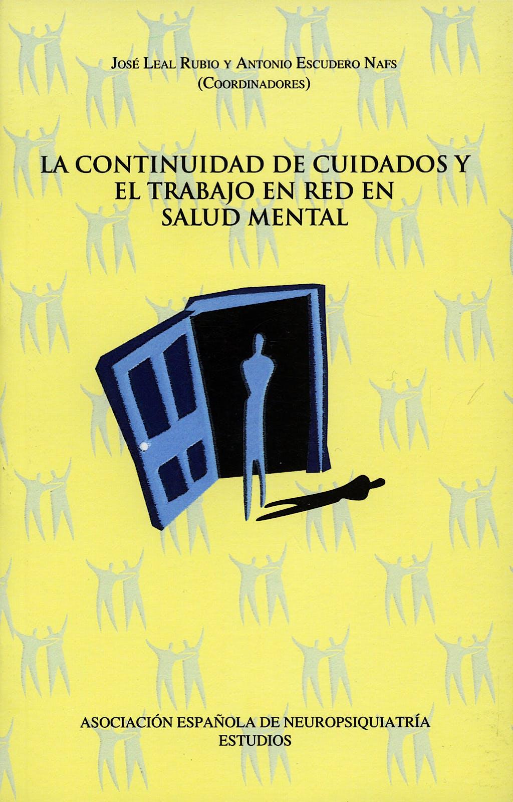 Portada del libro 9788495287304 La Continuidad de Cuidados y el Trabajo en Red en Salud Mental