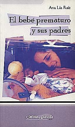 Portada del libro 9788495294616 El Bebe Prematuro y Sus Padres
