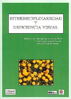 Portada del libro 9788495319456 Interdisciplinariedad y Deficiencia Visual