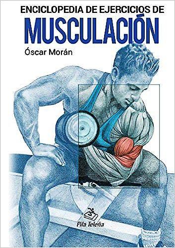 Portada del libro 9788495353634 Enciclopedia de Ejercicios de Musculación