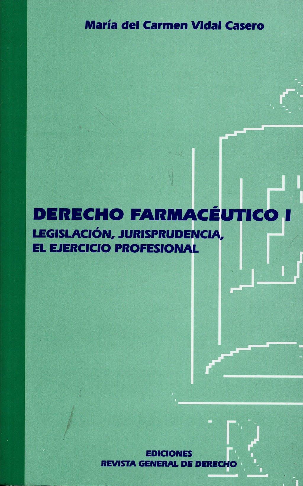 Portada del libro 9788495382337 Derecho Farmaceutico I. Legislacion Jurisprudencia el Ejercicio Profes