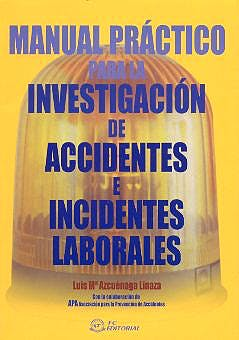 Portada del libro 9788495428387 Manual Practico para la Investigacion de Accidentes e Incidentes Labor