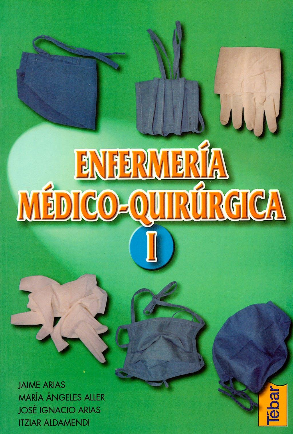 Portada del libro 9788495447036 Enfermeria Medico-Quirurgica, Vol. 1