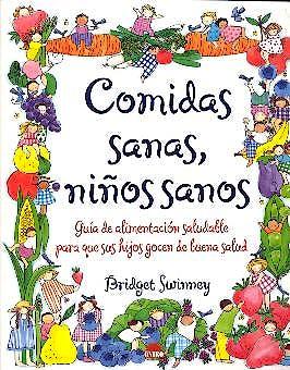 Portada del libro 9788495456229 Comidas Sanas, Niños Sanos