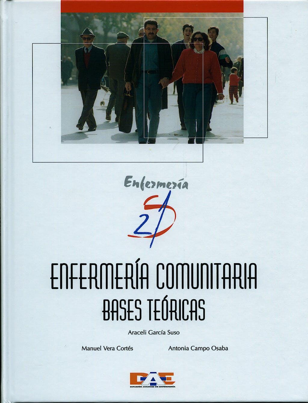 Portada del libro 9788495626035 Enfermeria Comunitaria. Bases Teoricas. Enfermeria Siglo 21