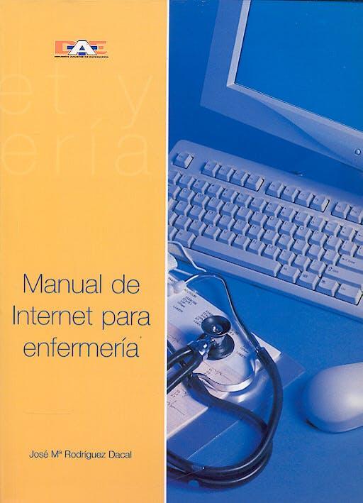 Portada del libro 9788495626097 Manual de Internet para Enfermeria