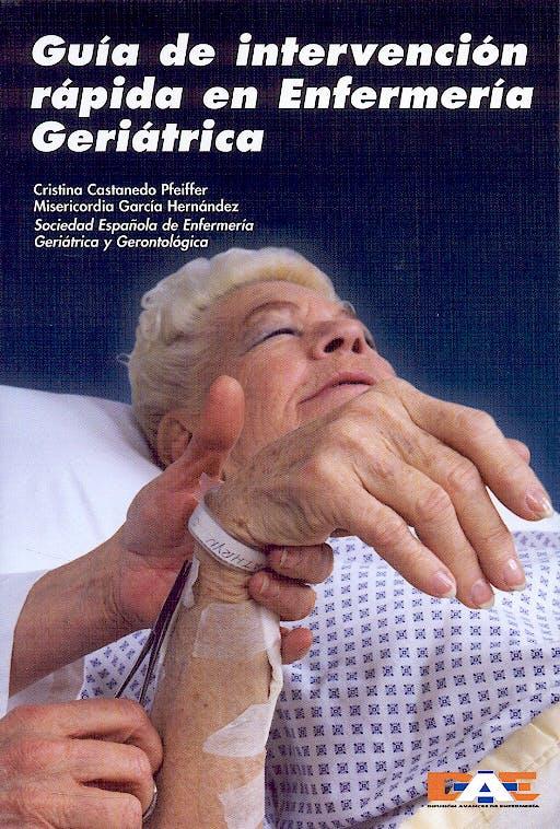 Portada del libro 9788495626165 Guia de Intervencion Rapida en Enfermeria Geriatrica