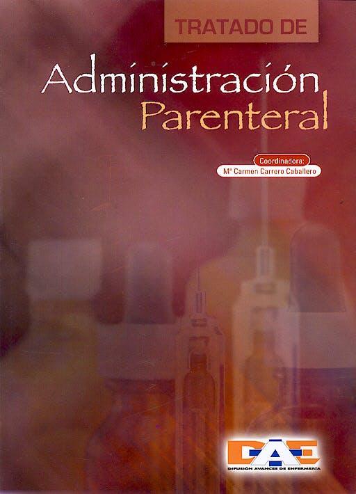 Portada del libro 9788495626318 Tratado de Administracion Parenteral