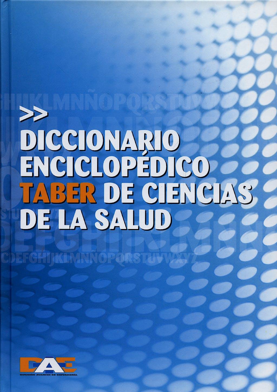 Portada del libro 9788495626608 Taber Diccionario Enciclopedico Taber de Ciencias de la Salud