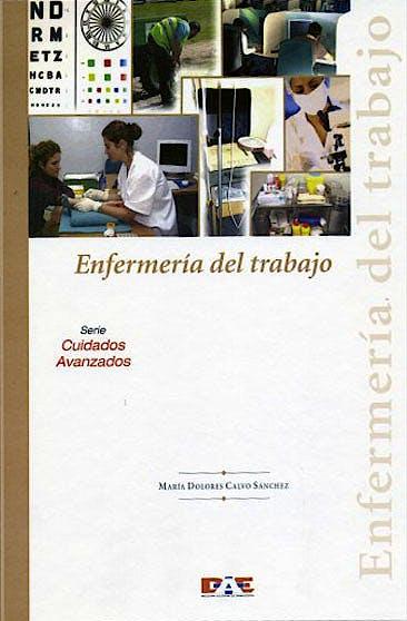 Portada del libro 9788495626769 Enfermería del Trabajo (Serie Cuidados Avanzados)