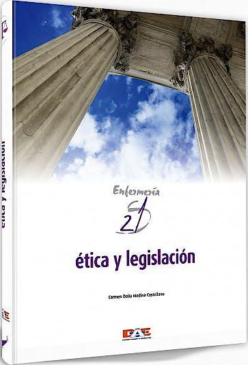 Portada del libro 9788495626783 Etica y Legislacion. Enfermeria Siglo 21