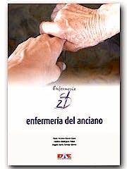 Portada del libro 9788495626806 Enfermeria del Anciano. Enfermeria Siglo XXI