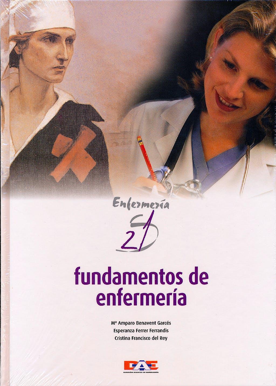 Portada del libro 9788495626912 Fundamentos de Enfermeria. Enfermeria Siglo 21
