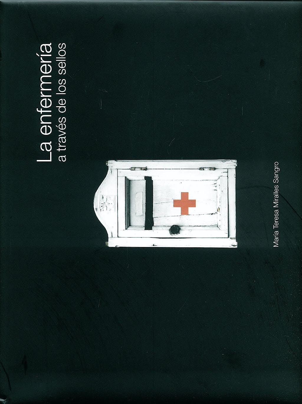 Portada del libro 9788495626967 La Enfermeria a Traves de los Sellos
