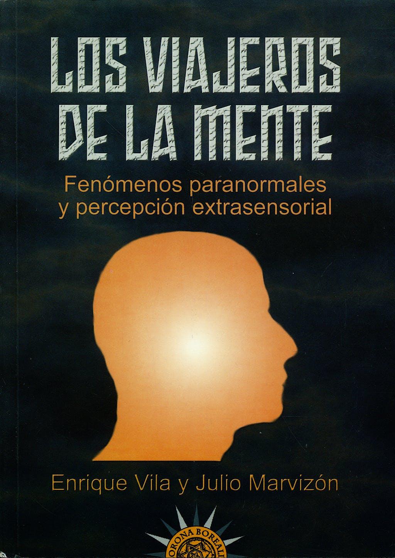 Portada del libro 9788495645623 Los Viajeros de la Mente. Fenomenos Paranormales y Percepcion Extrasensorial