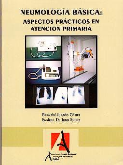 Portada del libro 9788495658043 Neumologia Basica: Aspectos Practicos en Atencion Primaria