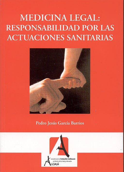Portada del libro 9788495658388 Medicina Legal: Responsabilidad por las Actuaciones Sanitarias