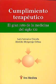 Portada del libro 9788495670205 Cumplimiento Terapeutico. el Gran Reto de la Medicina del Siglo XXI