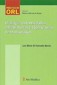 Portada del libro 9788495670236 Otologia: Enfermedades Inflamatorias e Hipoacusias de Trasmisión