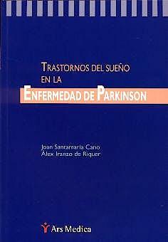 Portada del libro 9788495670281 Trastornos del Sueño en la Enfermedad de Parkinson