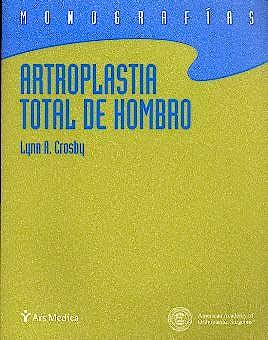 Portada del libro 9788495670366 Artroplastia Total del Hombro