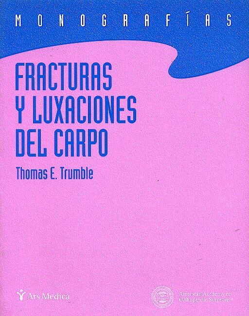 Portada del libro 9788495670397 Fracturas y Luxaciones del Carpo