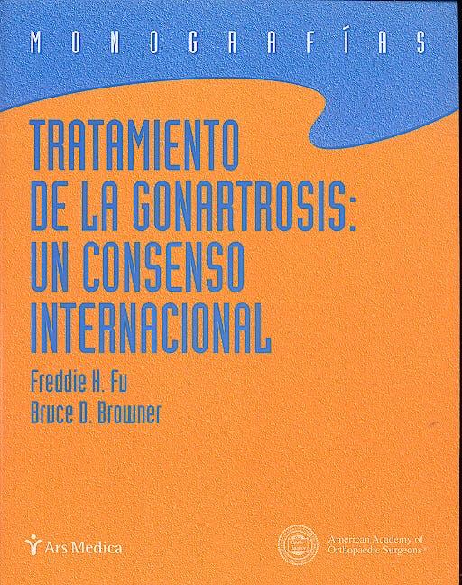 Portada del libro 9788495670601 Tratamiento de la Gonartrosis: Un Consenso Internacional