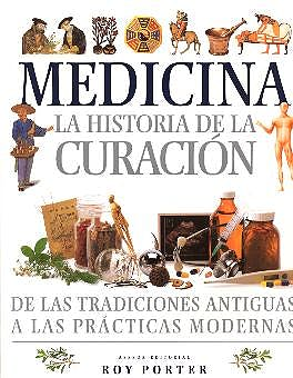 Portada del libro 9788495677150 Medicina. la Historia de la Curacion