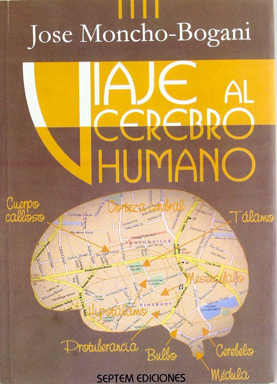 Portada del libro 9788495687531 Viaje al Cerebro Humano