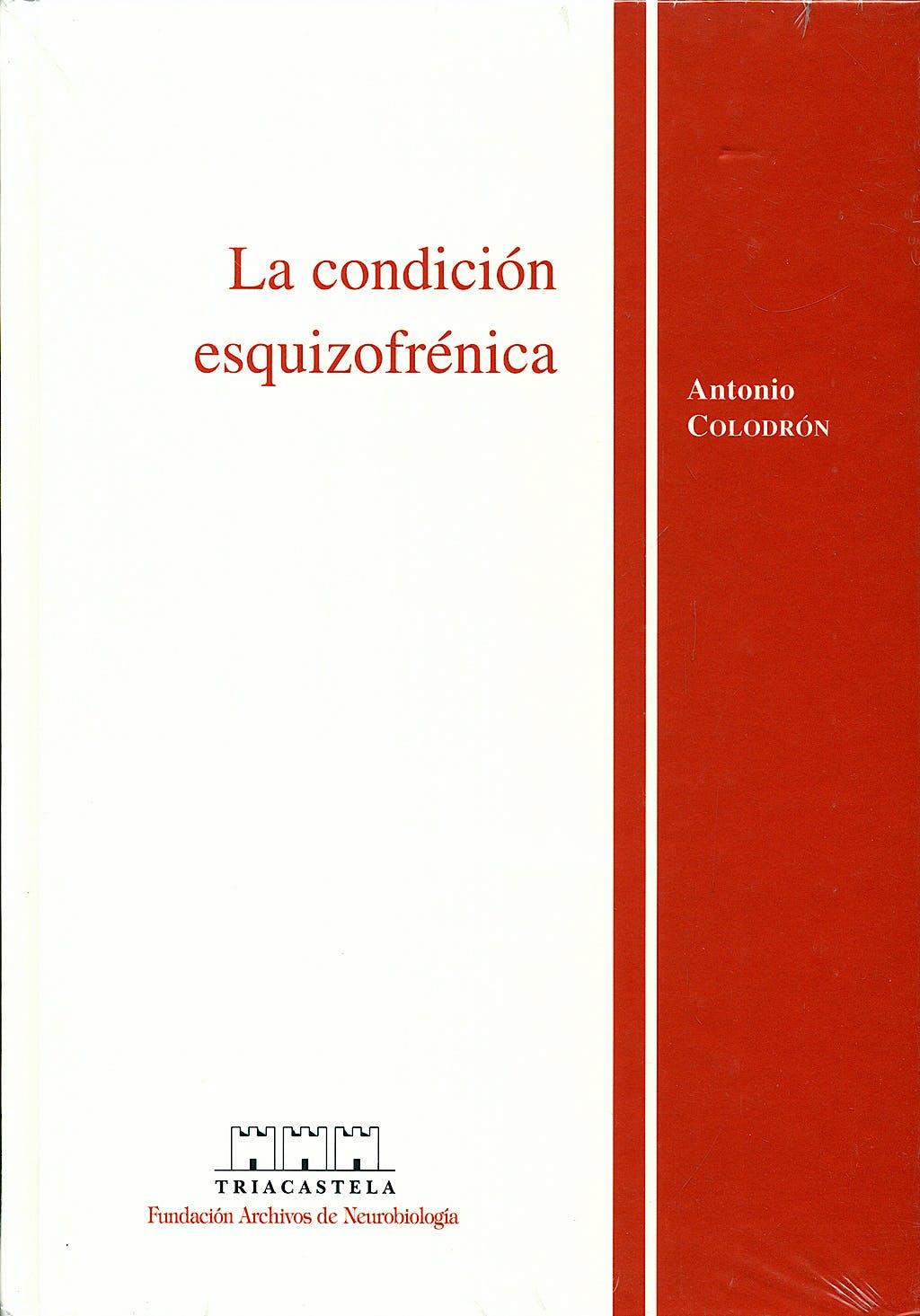 Portada del libro 9788495840059 La condicion Esquizofrenica