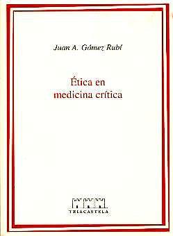 Portada del libro 9788495840073 Etica en Medicina Critica