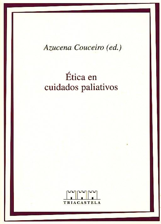 Portada del libro 9788495840103 Etica en Cuidados Paliativos