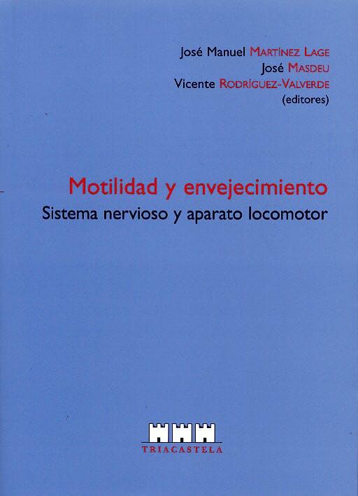 Portada del libro 9788495840127 Motilidad y Envejecimiento. Sistema Nervioso y Aparato Locomotor