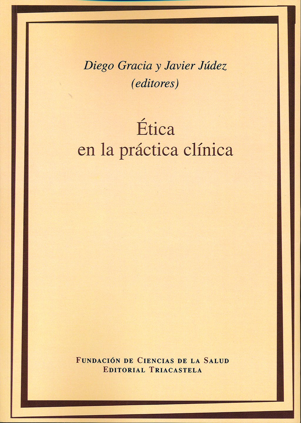 Portada del libro 9788495840158 Ética en la Práctica Clinica